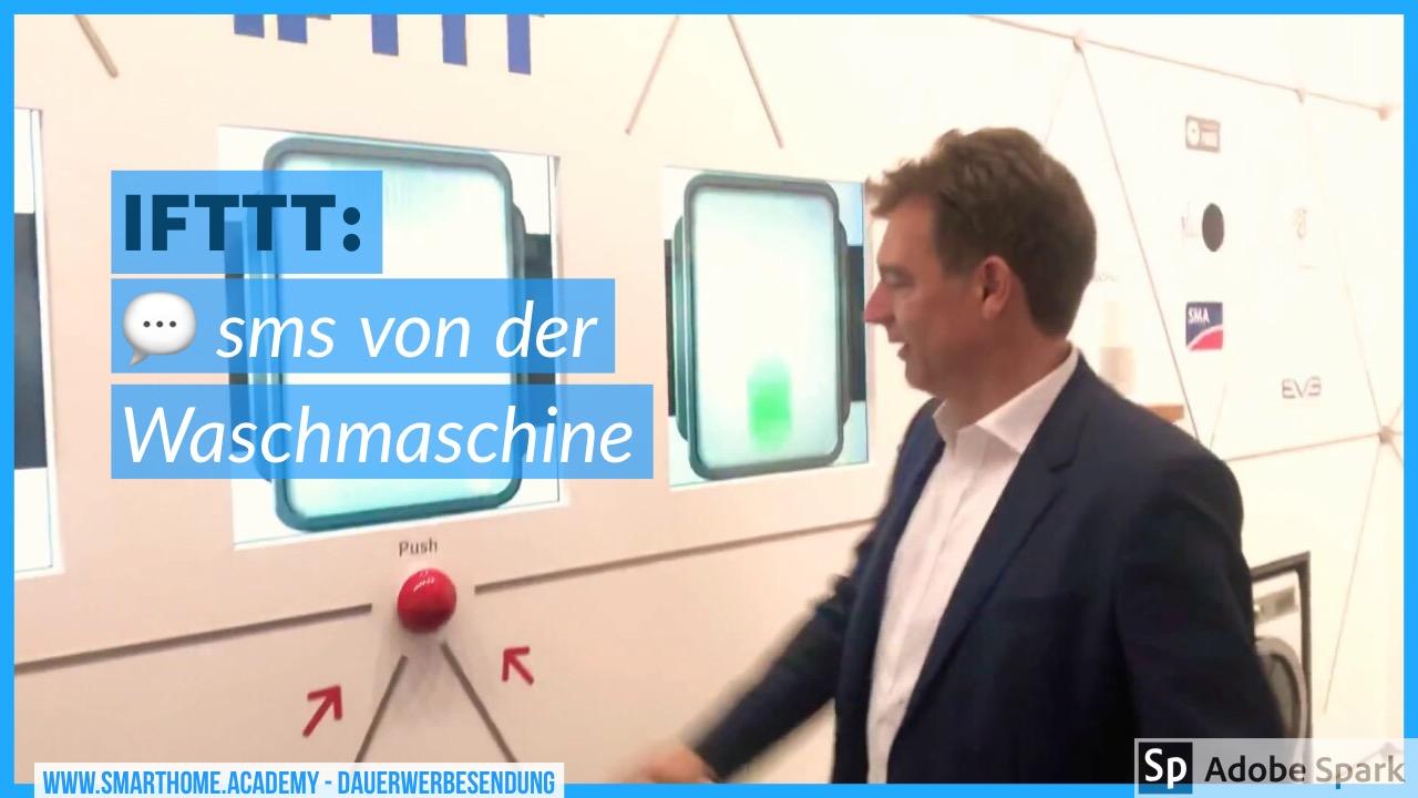 SMS von der Waschmaschine: IFFFT-Regeln im Smart Home