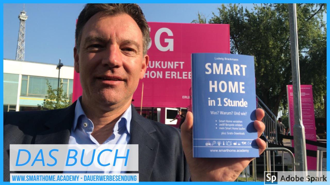 Buchtitel: Smart Home in 1 Stunde. Was? Warum? Und wie? Smart Home verstehen, zwölf Smart Home Musterpakete als Beispiel erleben, Smart Home kaufen