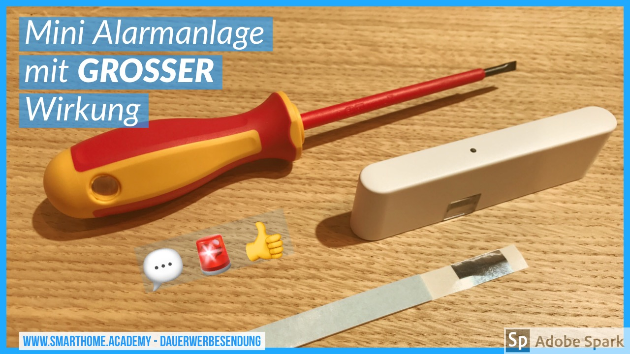 Volksalarm: Smart Home Mini-Alarmanlage ab 4,95 € mtl. ?!