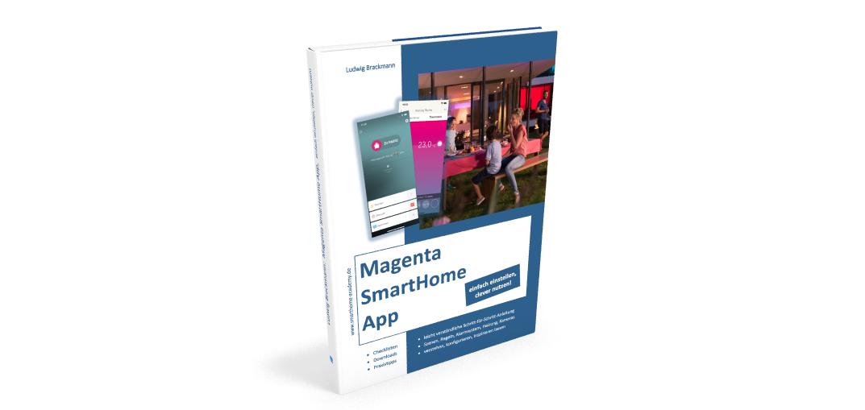 Bedienungsanleitung im Buch: Magenta SmartHome App. Einfach einstellen, clever nutzen!