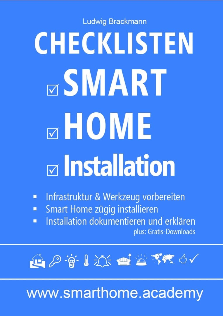 Checklisten Smart Home Installation. Ludwig Brackmann. Jetzt bei Amazon