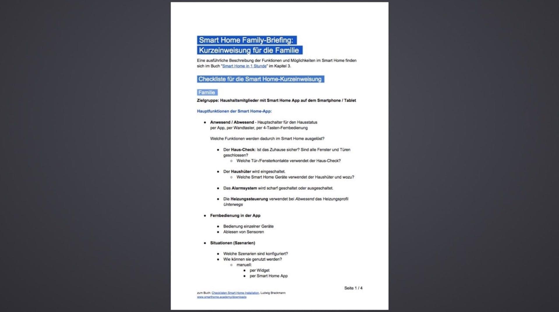 Die Smart Home Kurzeinweisung/Family-Briefing PDF dient dazu, der Familie, Gäste und Nachbarn die jeweils erforderliche Dosis von Smart Home zu erläutern. Download als PDF auf www.smarthome.academy.
