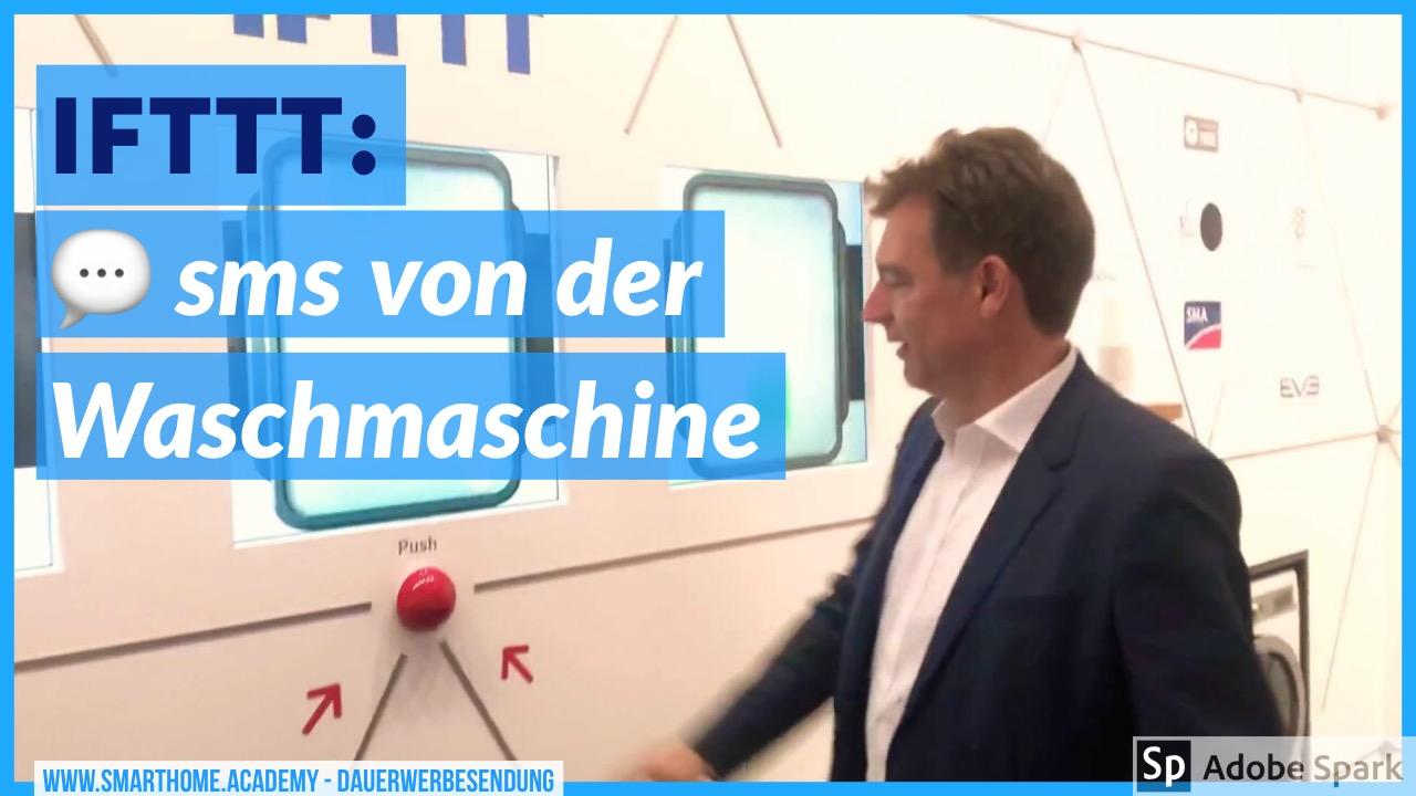 SMS von der SmartHome Waschmaschine mit IFTTT-Regeln