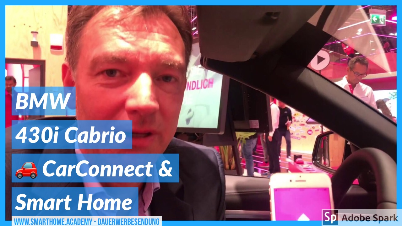 Smart Home im BWM 430i mit CarConnect & Telekom Smart Home. Heizungssteuerung, Lichtsteuerung durch Coming Home / Leaving Home per Geo-Fence und GPS